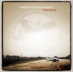 Balance and the Traveling Sounds - Departure EP