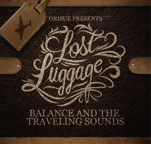 Balance and the Travelling Sounds - Lost Luggage EP