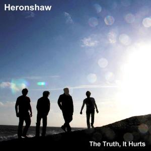 Heronshaw - The Truth, It Hurts